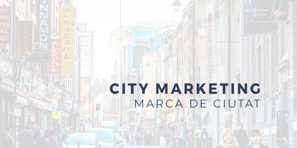 Estrategia de City marketing - Marca de ciudad